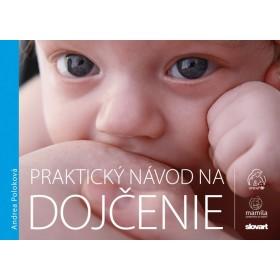 Praktický návod na dojčenie v slovenčine